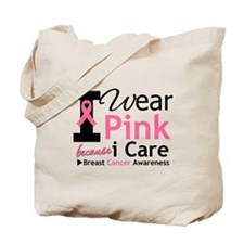 IWearPinkBecauseICare Tote Bag