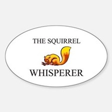 The Squirrel Whisperer Oval Decal