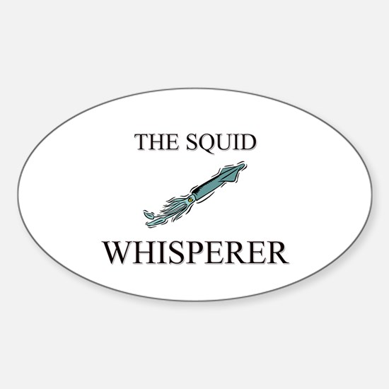 The Squid Whisperer Oval Decal