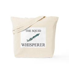 The Squid Whisperer Tote Bag