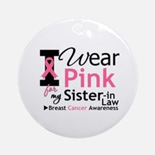 IWearPinkSister-in-Law Ornament (Round)