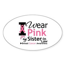 IWearPinkSister-in-Law Oval Decal