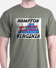 hampton virginia - been there, done that T-Shirt