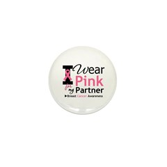 I Wear Pink For My Partner Mini Button (10 pack)