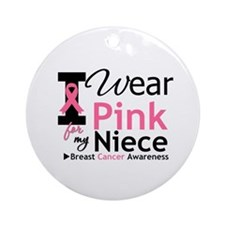 I Wear Pink For My Niece Ornament (Round)