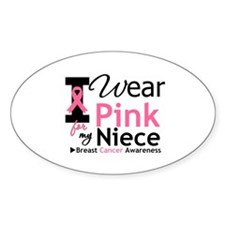 I Wear Pink For My Niece Oval Decal