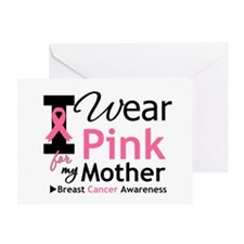 I Wear Pink For My Mother Greeting Card