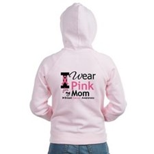 I Wear Pink Mom Zip Hoodie