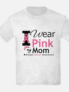 I Wear Pink Mom T-Shirt