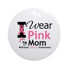 I Wear Pink Mom Ornament (Round)