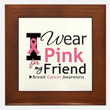I Wear Pink Friend Framed Tile