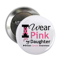I Wear Pink Daughter 2.25