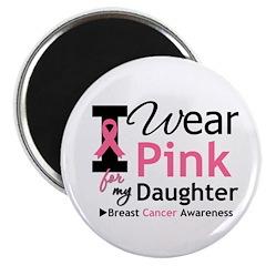 I Wear Pink Daughter 2.25