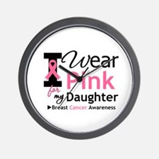 I Wear Pink Daughter Wall Clock