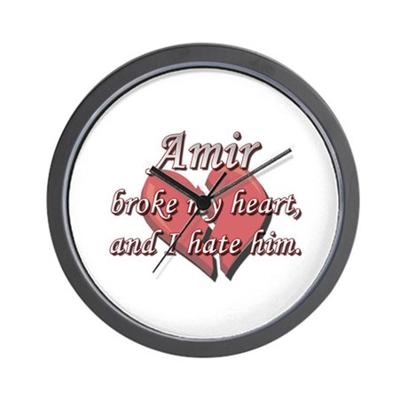 Amir broke my heart and I hate him Wall Clock