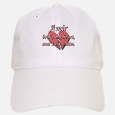 Amir broke my heart and I hate him Baseball Baseball Cap