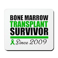 BMT Survivor Since '99 Mousepad