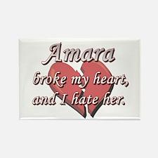 Amara broke my heart and I hate her Rectangle Magn