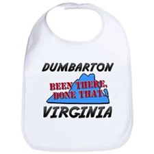 dumbarton virginia - been there, done that Bib