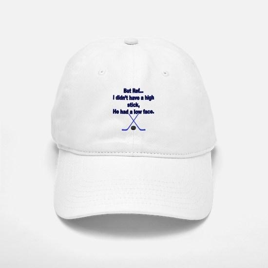 But Ref... Baseball Baseball Cap