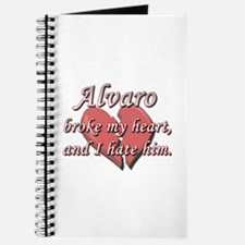 Alvaro broke my heart and I hate him Journal