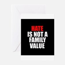 Hate is not a Family Value Greeting Cards (Pk of 2