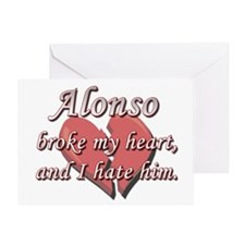 Alonso broke my heart and I hate him Greeting Card