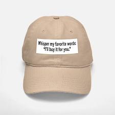 Whisper My Favorite Words Humor Baseball Baseball Cap