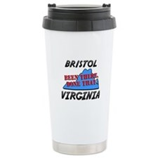bristol virginia - been there, done that Travel Mug