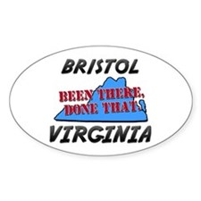 bristol virginia - been there, done that Decal
