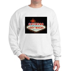 LOST WAGES Sweatshirt