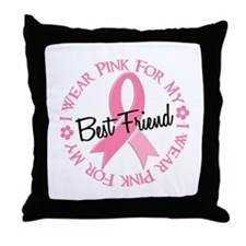 I Wear Pink For My Best Friend 38 Throw Pillow