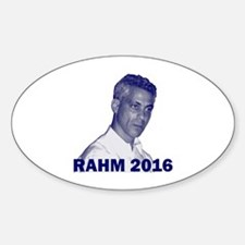 Rahm Emanuel: RAHM 2016 - Oval Decal