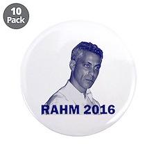"""Rahm Emanuel: RAHM 2016 - 3.5"""" Button (10 pack)"""