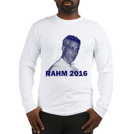 Rahm Emanuel: RAHM 2016 - Long Sleeve T-Shirt