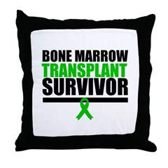 BoneMarrowTransplantSurvivor Throw Pillow