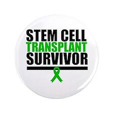 "Stem Cell Transplant 3.5"" Button"