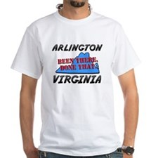arlington virginia - been there, done that Shirt