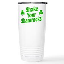 Shake Your Shamrocks! Travel Mug