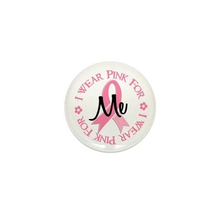 I Wear Pink For ME 38 Mini Button
