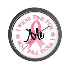 I Wear Pink For ME 38 Wall Clock
