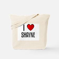 I LOVE SHAYNE Tote Bag