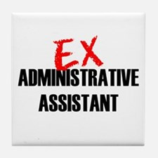 Ex Administrative Assistant Tile Coaster