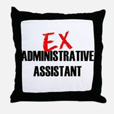 Ex Administrative Assistant Throw Pillow