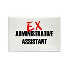 Ex Administrative Assistant Rectangle Magnet
