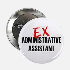 "Ex Administrative Assistant 2.25"" Button"