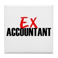 Ex Accountant Tile Coaster