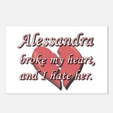 Alessandra broke my heart and I hate her Postcards