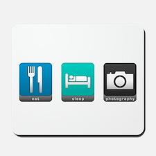 Eat, Sleep, Photography Mousepad