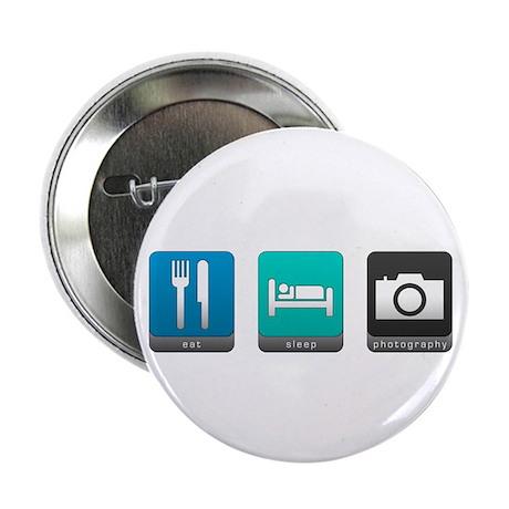 "Eat, Sleep, Photography 2.25"" Button"
